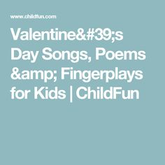 Explore fun & engaging Valentine's Day songs, poems and fingerplays for children of all ages including toddlers, preschoolers and kindergarten kids here! Valentines Day Songs, Valentines Day Activities, Valentine Day Crafts, Valentine Cards, Finger Plays, Valentine's Day Crafts For Kids, New Teachers, Math Centers, Preschool Activities