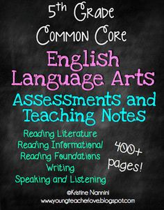 Grade Common Core English Language Arts Assessments and Teaching Notes 5th Grade Writing, Teaching 5th Grade, 5th Grade Teachers, 6th Grade Ela, 5th Grade Classroom, 5th Grade Reading, Teaching Reading, Teaching Ideas, Classroom Ideas