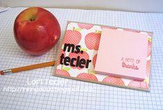Teacher Appreciation Sticky Note Holder Tutorial by Lori Tecler/Inking Aloud