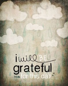 I may not like the experience but I am always grateful for its lesson in my life.