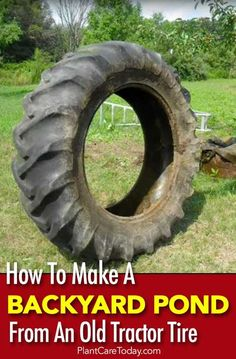 Adding a backyard pond seems too difficult for many homeowners. However, an old tractor tire comes in handy when creating this garden water feature. [MORE] Backyard Water Feature, Ponds Backyard, Backyard Landscaping, Backyard Ideas, Garden Ponds, Modern Backyard, Landscaping Ideas, Garden Ideas, Water Pond