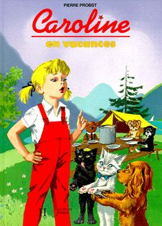 """"""" Caroline, Caroline, mets tes p'tits souliers vernis..."""" ( Bourvil ) / Caroline et ses copains animaux, les héros des enfants d'autrefois."""