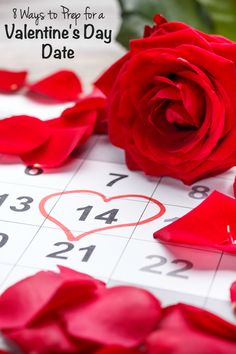 8 Ways to Prep for a Valentine's Day Date - the big day is almost here! Here are some simple ways you can look and feel your best.