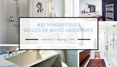 + de 35 inspirations et idées pour une salle de bains moderne ! Retrouvez également les accessoires et liens shopping pour votre salle de bains moderne