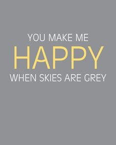 Canvas Print  You Make Me Happy When Skies by allisoneyoungblood, $15.00