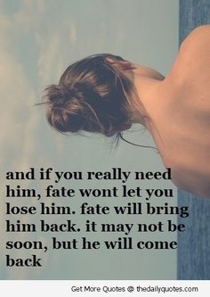 Fate.. sometimes you just have to let life do whatever it's going to do...