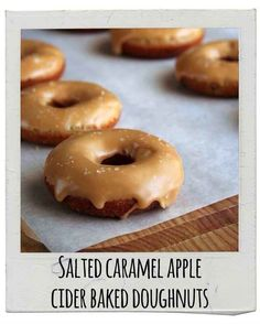 Fall favourites - baking ideas (pies, bars, cakes...)!   Salted Caramel Apple Cider Baked Doughnuts featured in picture.
