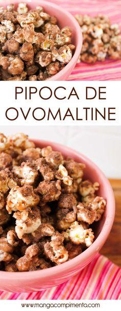 Pipoca de Ovomaltine - para comer assistindo um filme comédia romântica!