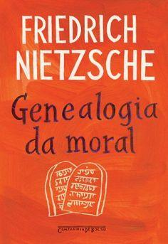 Genealogia da Moral: Friedrich Nietzsche: Amazon.com.br: Livros