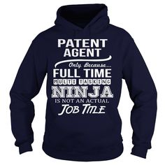 Awesome Tee For Patent Agent T-Shirts, Hoodies. BUY IT NOW ==► https://www.sunfrog.com/LifeStyle/Awesome-Tee-For-Patent-Agent-96567633-Navy-Blue-Hoodie.html?id=41382