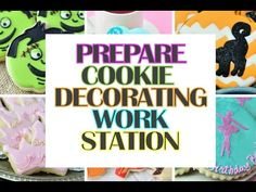 How to Set Up Cookie Decorating Work Station  https://www.youtube.com/watch?v=SyMVE6QIQS4