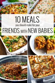 10 Meals You Should Make For Your Friends With New Babies - easy for you to prepare, yummy and convenient for them to enjoy!   pinchofyum.com