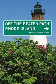 """""""Rhode Island Off the Beaten Path®: A Guide To Unique Places (Off the Beaten Path Series) by Robert Curley"""" A tremendous read with Block Island cited. Newport County, Newport Rhode Island, Travel Sights, New England States, Block Island, Tourist Trap, Rhodes, Day Trips, South Carolina"""