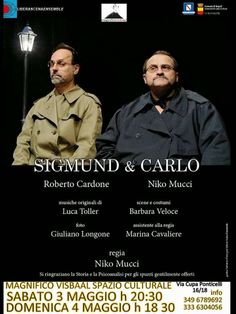 """PALCOSCENICO IN CAMPANIA.it: BENEVENTO - Al """"Magnifico Visbaal"""", torna """"Magnifico Teatro"""", con """"Sigmund e Carlo"""""""