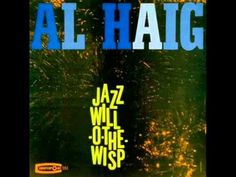 Al Haig Trio - Autumn in New York  Personnel: Al Haig (piano), Bill Crow (bass), Lee Abrams (drums) from the album 'JAZZ WILL-O-THE-WISP' (Counterpoint Records)