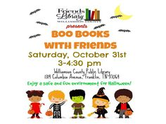 Celebrate Halloween with the Friends of the Library!  Costumes welcome!   Free books and treats.  Children's Activity Room