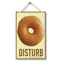 Hawk's door sign/ DONUT DISTURB - Kop - Google+