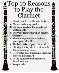 clarinet... the love of my life. I must comment on some: 10: The case may be small, but the lockers are smaller. 7: Some more than others 5: Shouldn't it be mouthpiece and barrel?
