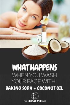 THIS Is What Happens To Your Face After Washing It With Coconut Oil and Baking Soda via @dailyhealthpost | http://dailyhealthpost.com/baking-soda-and-coconut-oil-face-wash/