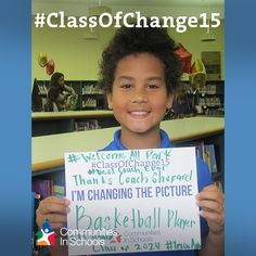 This cutie wants to become a basketball player! How're you changing the picture? #ClassOfChange15