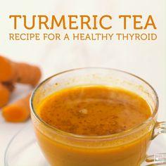 Turmeric Tea Recipe For A Healthy Thyroid Detox Drinks, Healthy Drinks, Healthy Recipes, Nutrition Drinks, Healthy Food, Detox Recipes, Healthy Eating, Soup Recipes, Hot Tea Recipes
