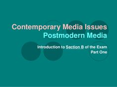01. g325 contemporary media issues intro to section b - what is pos…