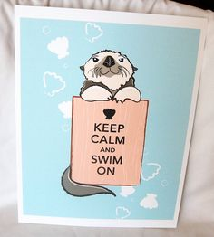 Otter Keep Calm Print  8x10 Ecofriendly Size by AfricanGrey, $15.00