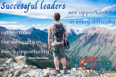 Successful leaders see opportunities in difficulty, (not) difficulty in every opportunity ~Reed Markham  meme by Ark of Hope for Children