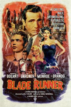 What If: Movie Posters by Peter Stults - Blade Runner Classic Movie Posters, Movie Poster Art, Classic Films, Old Movie Posters, Poster Series, Blade Runner, Humphrey Bogart, Vintage Movies, Vintage Posters