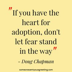 61 Inspirational Adoption Quotes and Sayings – Someone Sent You A Greeting Open Adoption, Foster Care Adoption, Care Quotes, Best Quotes, Funny Quotes, Zweijähriges Kind, Gentle Parenting Quotes, Einstein, Confused Feelings