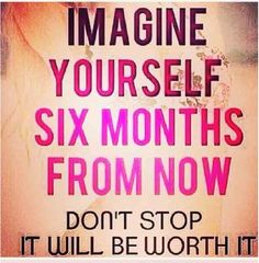 If you are having a hard time going to the gym today!! Then think about why you started and then picture yourself 6 months from now   Beautiful..fit..healthy.... You can do it believe in yourself and go to the gym