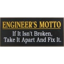 Engineer's Motto Wood Sign