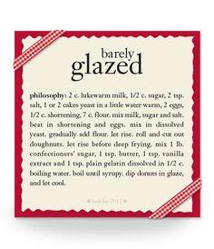 barely glazed #recipe #philosophy #holiday