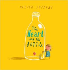 Amazon.fr - Heart and the Bottle - Oliver Jeffers - Livres