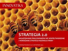 strategia-20-angaowanie-pracownikw-w-tworzenie-i-realizacj-strategii by Innovatika via Slideshare