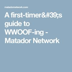 A first-timer's guide to WWOOF-ing - Matador Network