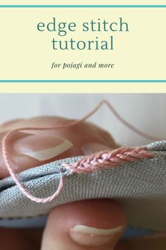Edge stitch is a beautiful way to trim a pojagi piece with a secure seam. This tutorial shows that it is easier than it looks. French Knot Embroidery, Hand Embroidery Videos, Embroidery Stitches Tutorial, Simple Embroidery, Sewing Stitches, Hand Embroidery Designs, Embroidery Techniques, Embroidery Applique, Embroidery Patterns
