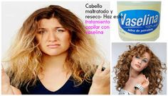 Tratamiento capilar con vaselina para un cabello maltratado y reseco | Belleza