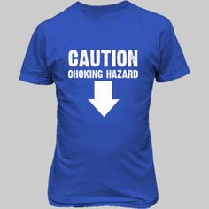 Caution Choking Hazard tshirt - Unisex T-Shirt FRONT Print