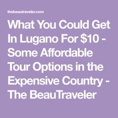 You can visit Lugano, the main city in the Italian speaking area of Switzerland, without having to break the bank. Lugano, Tours, Country, Children, Boys, Rural Area, Kids, Sons, Kids Part