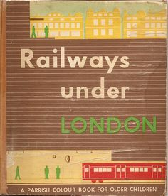 Railways Under London - an Isotype production - 1948