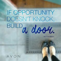 Name}}, your local Avon Representative! Development Quotes, Personal Development, Milton Berle, Motivational Quotes, Inspirational Quotes, Pinterest Makeup, Avon Representative, Knock Knock, Avon Ideas