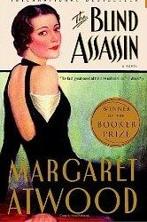 """""""The Blind Assassin"""" by Margaret Atwood is one of the best books I've read."""