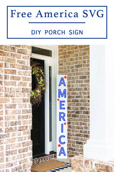 Celebrate the Fourth of July with this America Porch Sign SVG file from Everyday Party Magazine #4thOfJuly #PorchSign #DIYSign