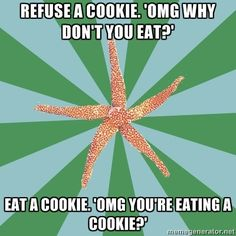 On Being Teased for Eating Healthy... What's the craziest comment about your food you've ever heard, and how did you respond?