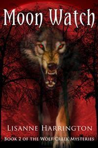 Moon Watch: Book 2 Of The Wolf Creek Mysteries Moon Watch, Wolf Creek, Book Catalogue, Mystery Series, Teacher Favorite Things, Werewolf, Books, Amazon, Reading