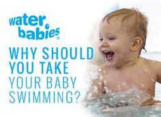 Why should you take your baby swimming? #WaterBabies #babyswimming #teachingyourbabytoswim #EmmasDiary