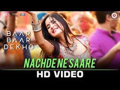 Nachde Ne Saare - Baar Baar Dekho | Sidharth M & Katrina K | Jasleen R | Harshdeep K, Siddharth MD - YouTube