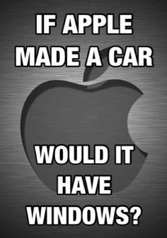 If Apple made a car...would it have windows? Lol! #funnycars #carmeme