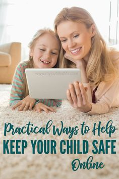 Practical Ways to Help Keep Your Child Safe Online - My Joy-Filled Life Parenting Teens, Parenting Advice, Screen Time For Kids, Wanted Movie, Peaceful Parenting, Christian Parenting, Kids Online, Child Safety, Raising Kids
